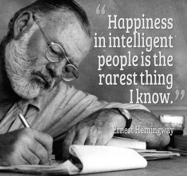 Ernest Hemingway: Happyness in intelligent people